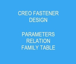 creo fastener design creo solidworks autocad catia parametric 3d design technology engineering mechanical industrial product prototype automation cad student academy education automotive science
