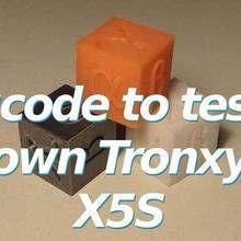 gcode test tronxy x5s x5sa pro tool 3dprintable 3dprinter 3dprinting die Kalibrierung Kalibrierung cube sgabolab tronxy tronxy x5s x5s 3d-Druck-tests