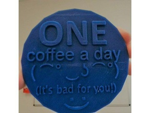 one coffee day coaster 3d printing coaster coaster coffee coaster dad coaster funny coaster mug coffee coffee cup coffee cup coaster coffee coaster cup dad funny coaster funny gift funny gift dad gift dad gift dads mug mug coaster