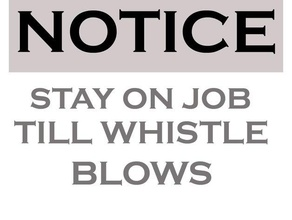old notice stay job till whistle blows sign seen 3d printing 3d sign antique antique sign blows job notice notice sign old popular sign trending vintage vintage sign whistle