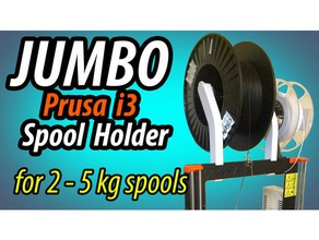 jumbo prusa i3 spool holder 3d printer accessories filament-spool filament spool filament spool holder original prusa i3 mk2 original prusa i3 mk3 prusa prusai3 prusa i3 prusa i3 mk2 prusa i3 mk3 spool spoolholder spool holder spool mount spool roller spool stand