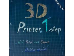 3d printer 1 step delta 3d printers 3d printer beginner print beginner project delta printer